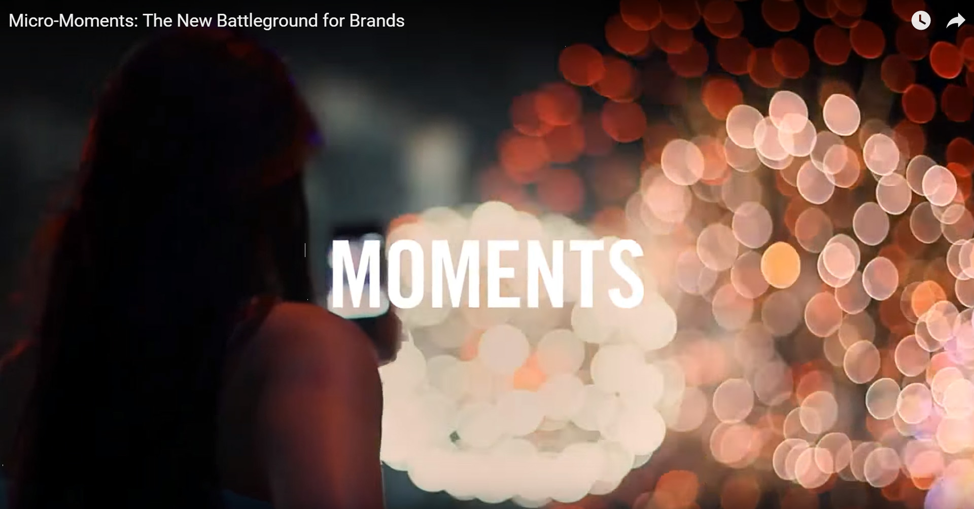 Micro-Moments the he New Battleground for Brands